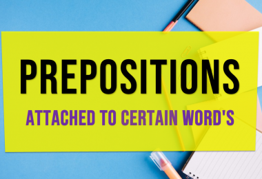 Preposition examples list | Prepositions Attached To Certain Word's