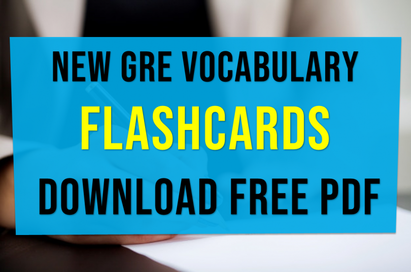 New GRE Vocabulary 2019 Flashcards Download pdf booklet